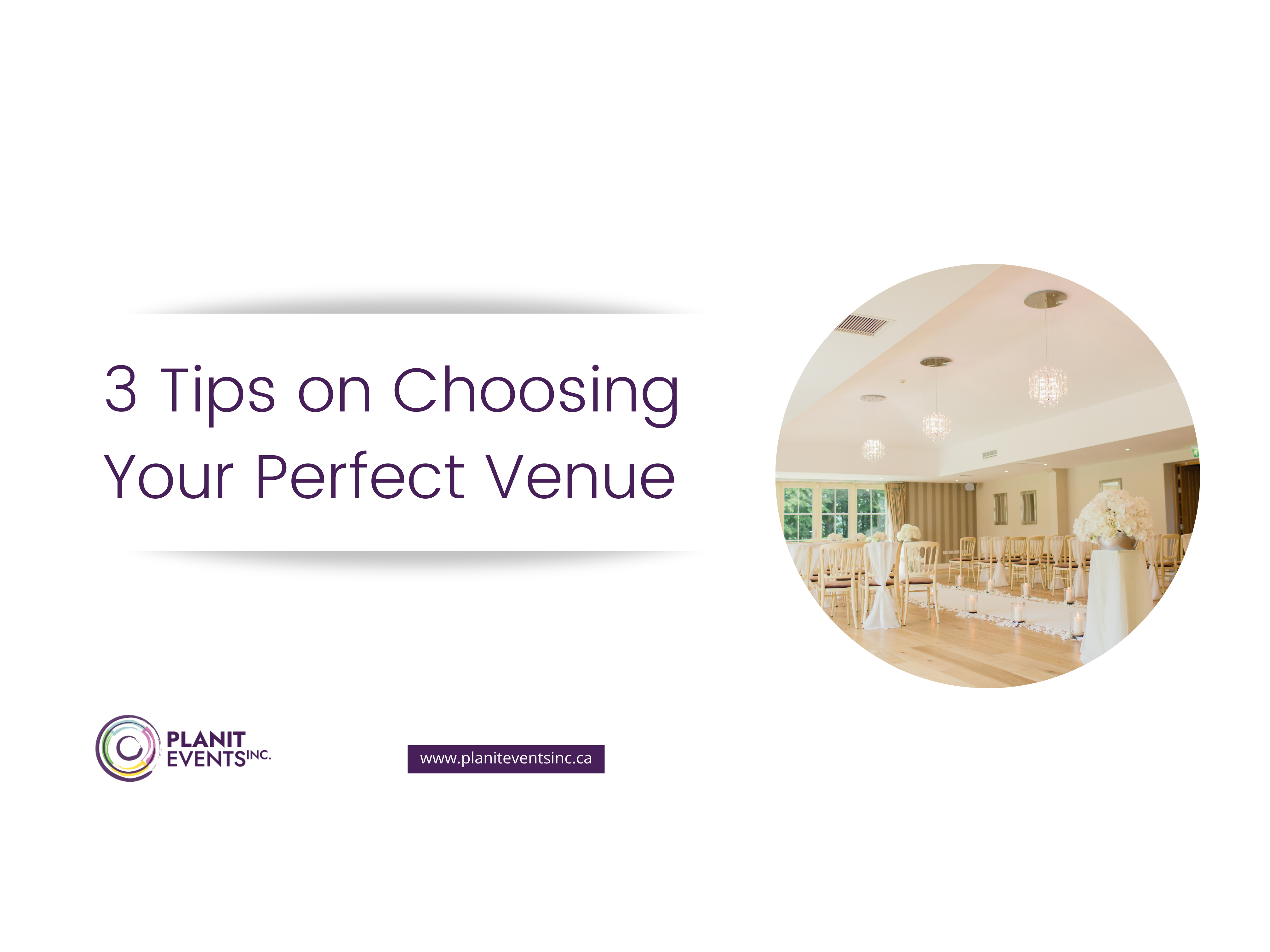 3 Tips on Choosing Your Perfect Venue